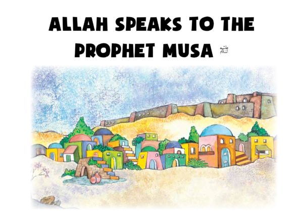 Allah Speaks to the Prophet Musa (PB)Good Word Books-page- (1)