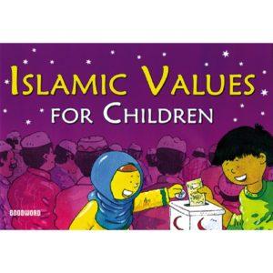 Islamic Values for Children-Good Word Books