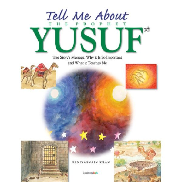 Tell Me About the prophet Yusuf (PB)