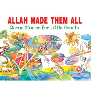 Allah Made them All (PB)Good Word Books
