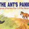 The Ant's Panic(PB)-Good Word Books