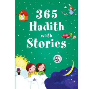 365 Hadith with stories(HB)-Good Word Books