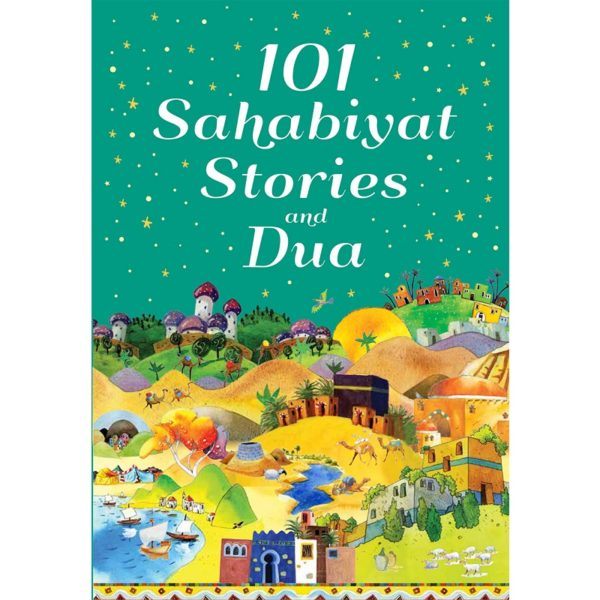 101 Sahabiyat Stories and Dua (HB)Good Word Books