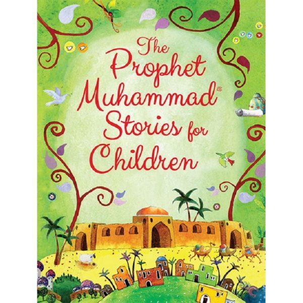 The-Prophet-Muhammad-Stories-for-Children(HB)-Good Word Books