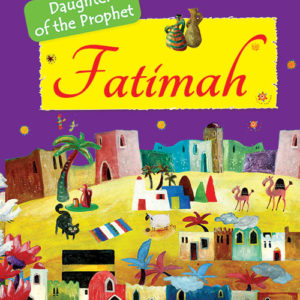 Fatimah story bookFatimah-story-book-Good Word Books