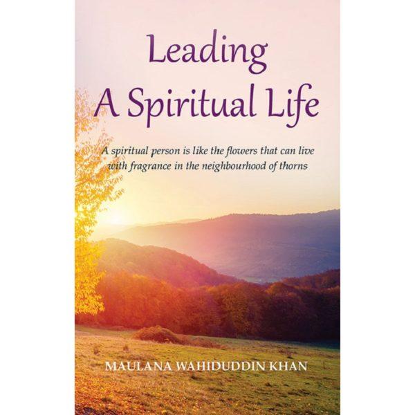 Leading A Spiritual Life.Good Word Books
