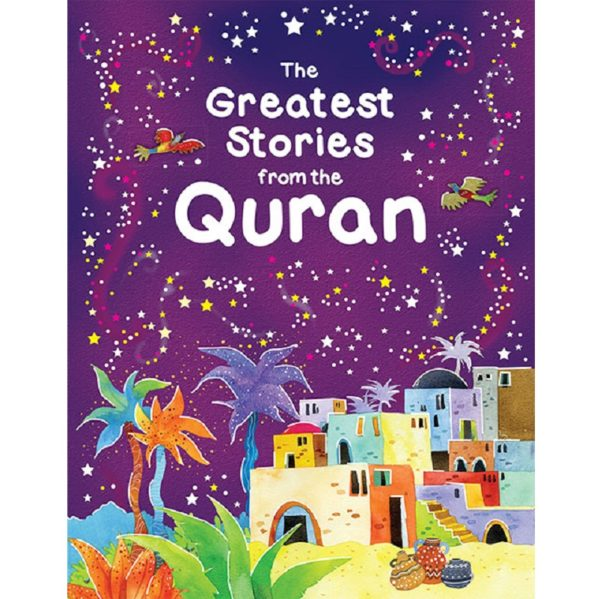 The Greatest Stories from the Quran(PB)-Good Word Books