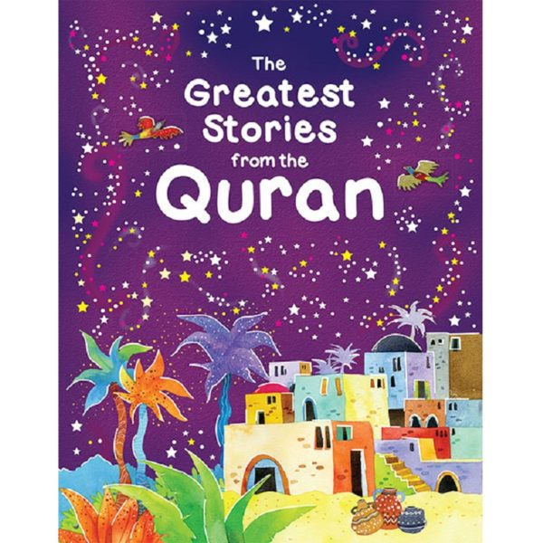 The Greatest Stories from the Quran(HB)-Good Word Books