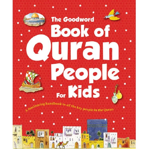 Goodword Book of Quran People for Kids (PB)Good Word Books