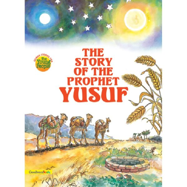 The Story of the Prophet Yusuf(PB)