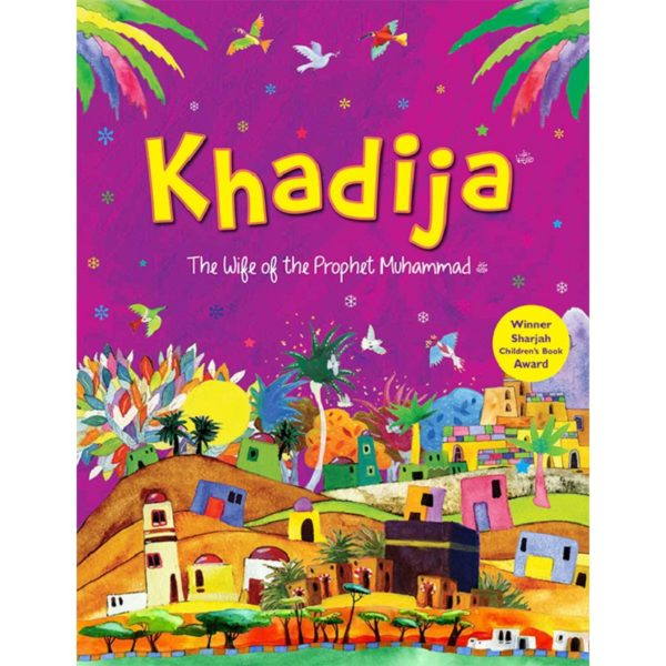 The Story of Khadija-Good Word Books