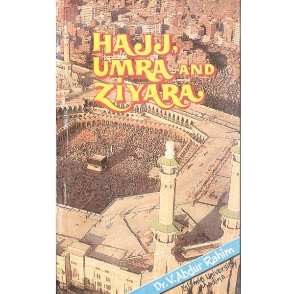 Hajj Umra and Ziyara