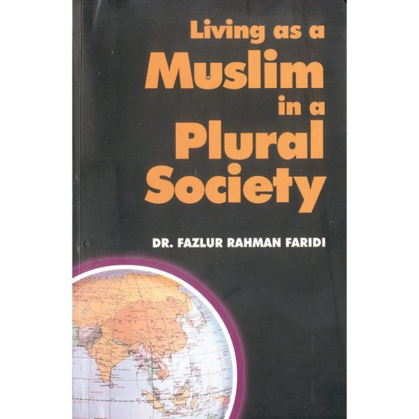 Living as a Muslim in a Plural Society