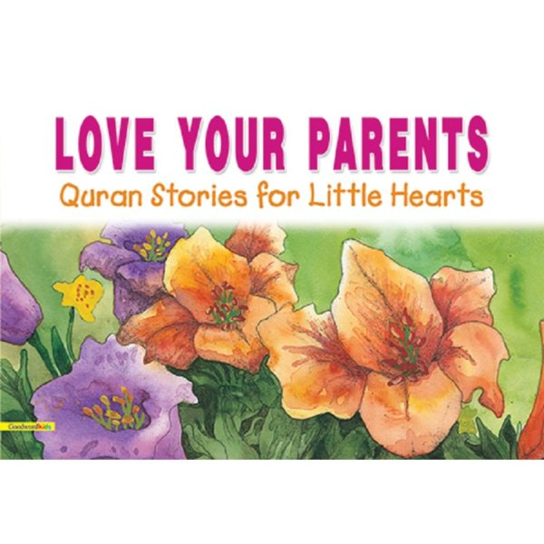 Love Your Parents(PB)-Good Word books