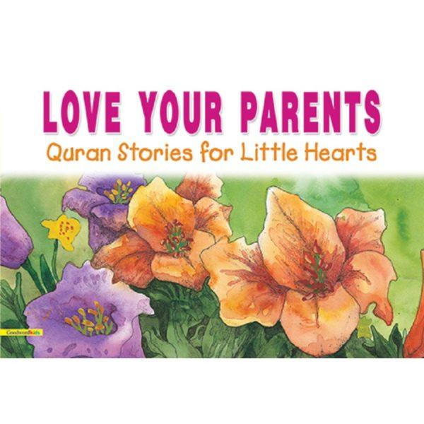 Love Your Parents(PB)Good Word Books