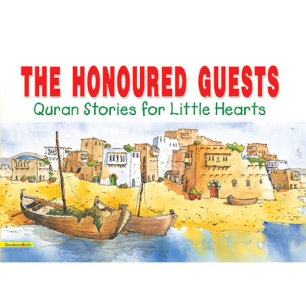The Honoured Guests(PB)-Good Word Books