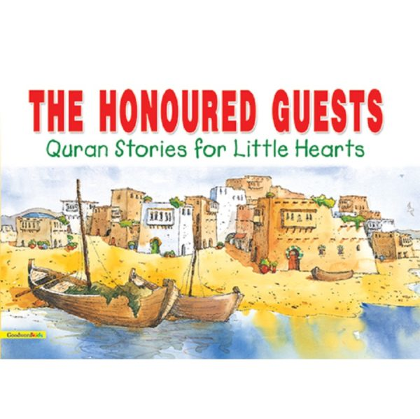 The Honoured Guests(HB)-Good Word Books