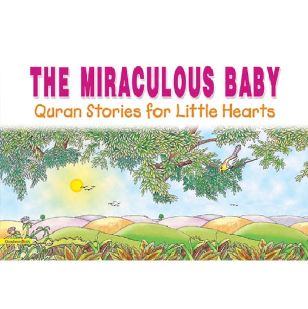 The Miraculous Baby(PB)-Good Word Books
