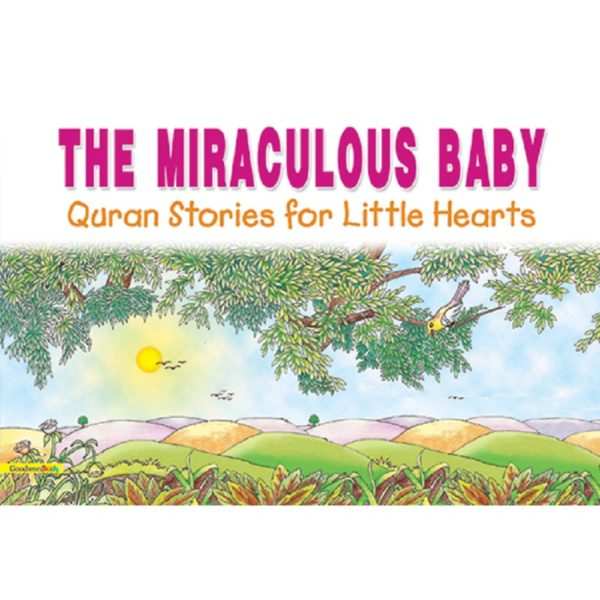The Miraculous Baby(HB)-Good Word Books