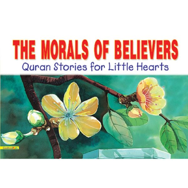 The Morals of Believers (PB)-Good Word Books