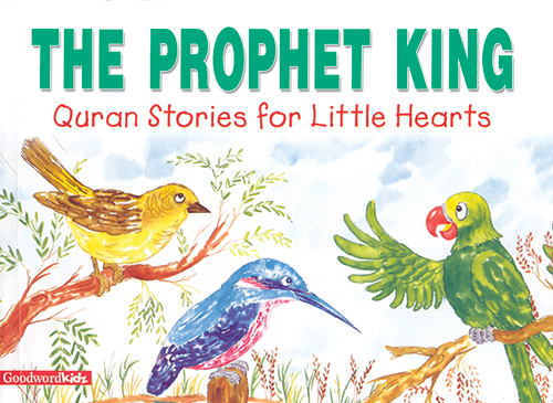 The Prophet King(PB)-Good Word Books