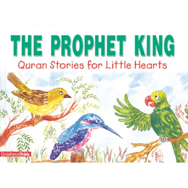The Prophet King(HB)-Good Word Books