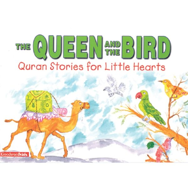 The Queen and the Bird(PB)-Good Word Books