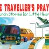 The Traveller's Prayer(HB)-Good Word Books