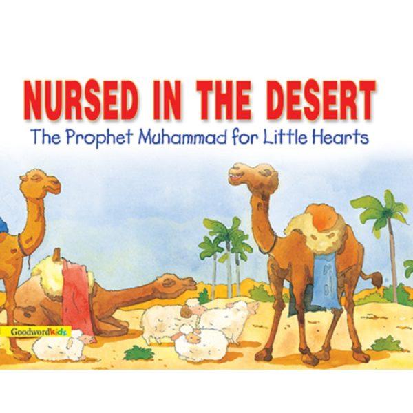 Nursed in the Desert(PB)-Good Word Books