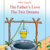The Father's Love, The Two Dreams(HB)-Good Word Books