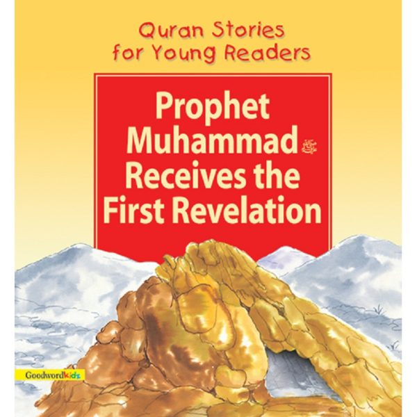 Prophet Muhammad Receives the First Revelation(PB)-Good Word Books