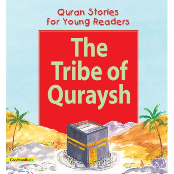 The Tribe of the Quraysh-Good Word Books