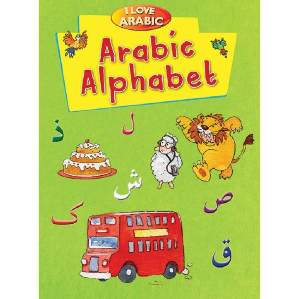 I Love Arabic Alphabet-Good Word Books