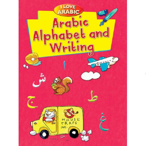 I love Arabic Arabic Alphabet and Writing-Good Word Books