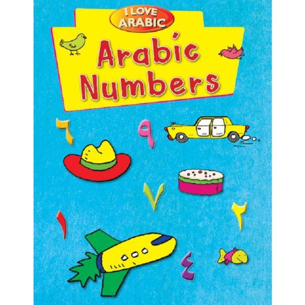 I Love Arabic Arabic Numbers-Good Word Books