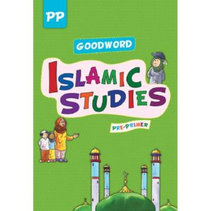 Goodword Islamic Studies Pre-Primer (Art Paper)-Good Word Books