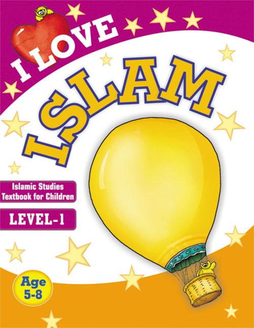 I Love Islamic Studies Textbook Grade 1-Good Word Books