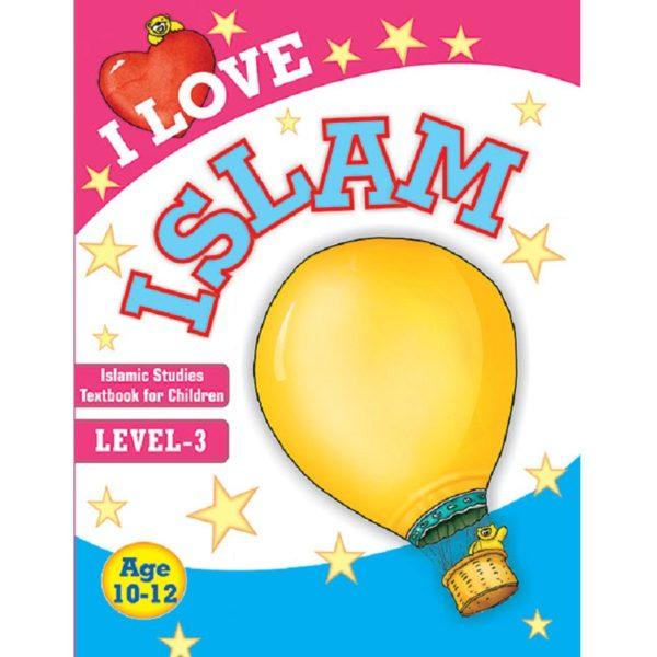 I Love Islamic Studies Textbook Grade 3-Good Word Books