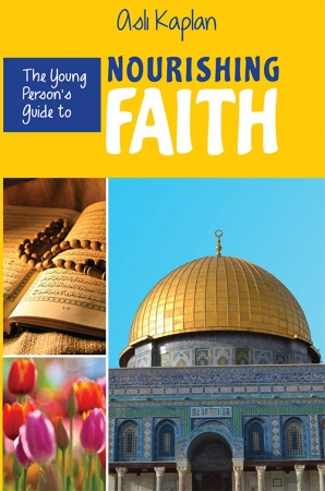 The Young Person's Guide to Nourishing Faith-Good Word Books