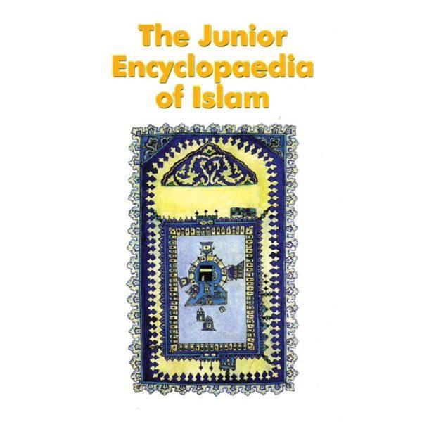 The Junior Encyclopaedia of islam (HB)-Good Word Books