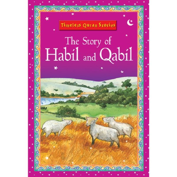 The Story of Habil and Qabil-Good Word Books