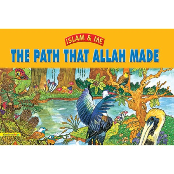 The Path that Allah Made (PB)-Good Word Books