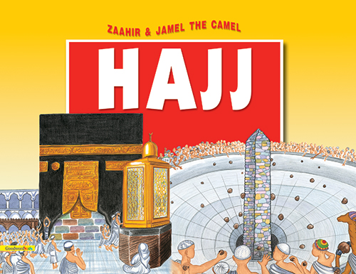 Zaahir & Jamel the Camel at the Hajj(PB)-Good Word Books