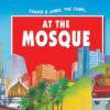 Zaahir & Jamel the Camel at the Mosque(PB)-Good Word Books
