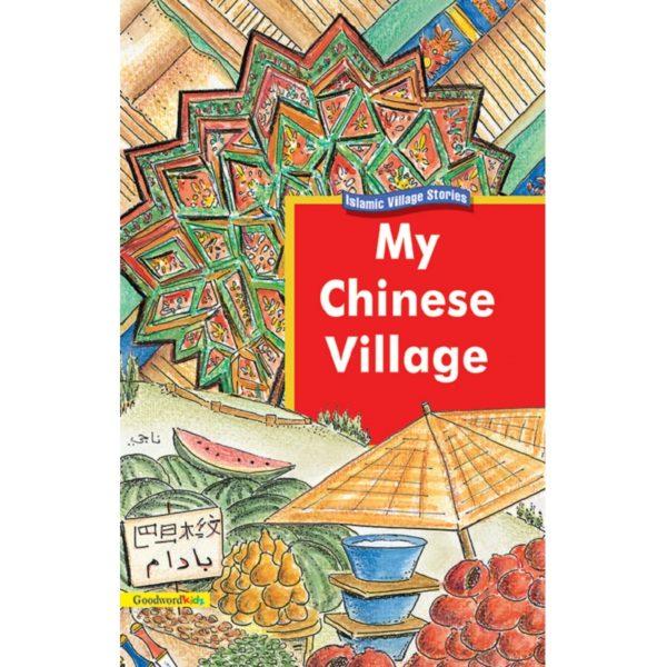 My Chinese Village(PB)-Good Word Books