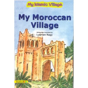 My Moroccan Village(HB)-Good Word Books