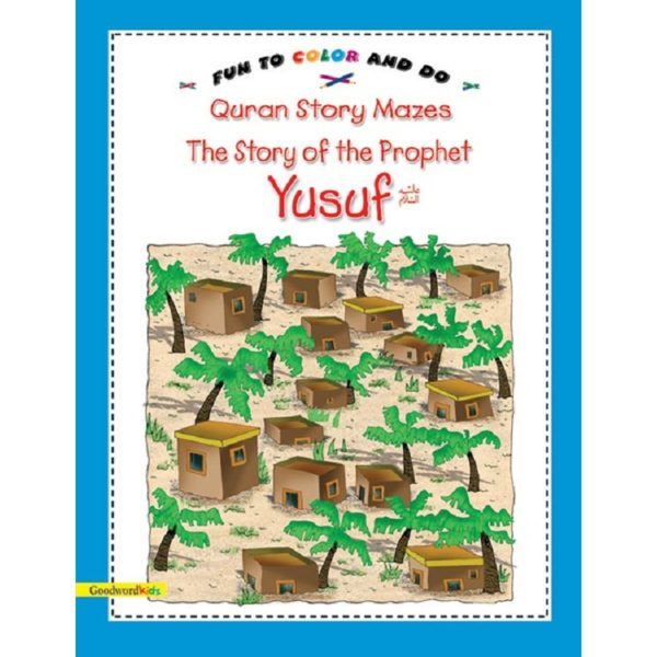 The Story of Prophet Yusuf-Good Word Books