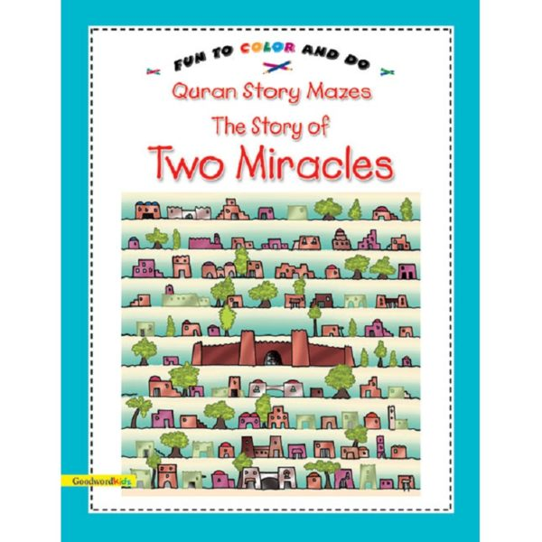 The story of Two Miracles-Good Word Books