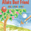 Allah's Best Friend(Colouring Book)-Good Word Books