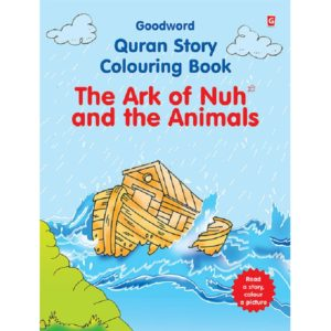 The Ark of Nuh and the Animals(Colouring Book)-Good Word Books